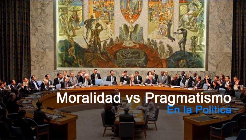 Moralidad vs Pragmatismo en la Politica