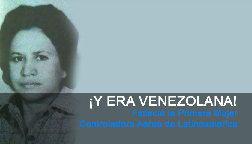Doña Amelia Lara Faría primera Controladora de Tránsito Aéreo en Venezuela y Latinoamérica