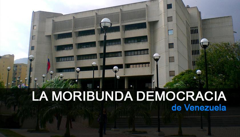Moribunda Democracia Venezuela